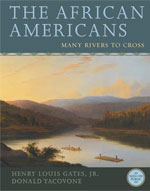 HARDCOVER BOOK: The African Americans Many Rivers to Cross