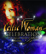DVD: Celtic Woman Celebration-15 Years Of Music & Magic