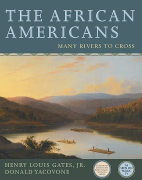 Paperback Book: The African Americans Many Rivers to Cross