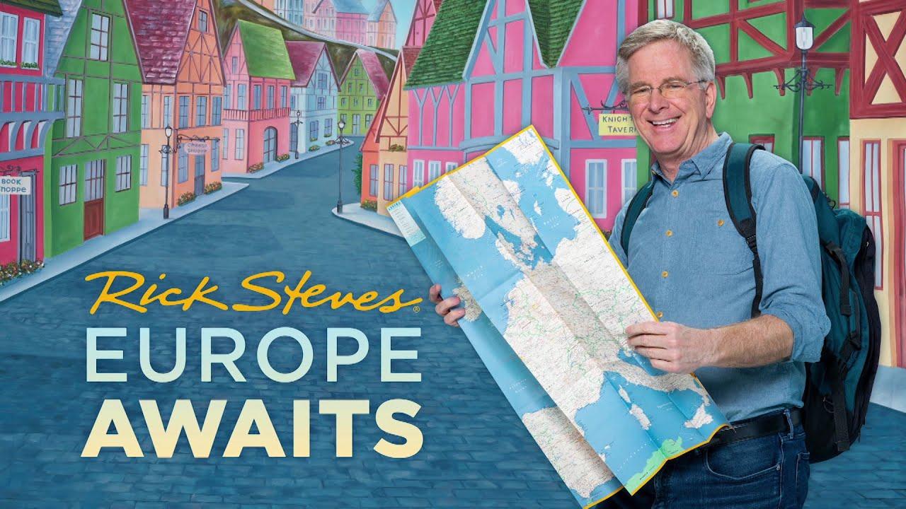 Rick Steves Europe Awaits Episode #0