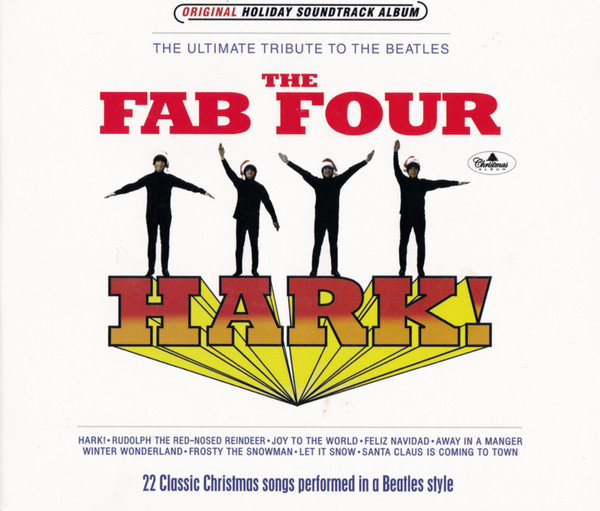 Fab Four Hark! CD (Special Christmas Album)