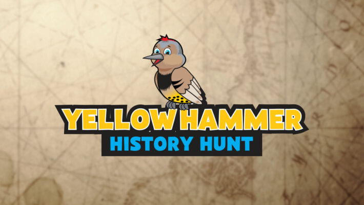 Yellowhammer History Hunt: Exploring the People, Places and Stories of Alabama